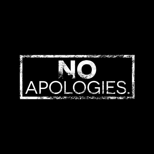 Image result for no apologies